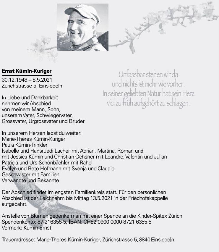 Ernst Kümin-Kuriger 30.12.1948 – 8.5.2021  Zürichstrasse 5, Einsiedeln In L