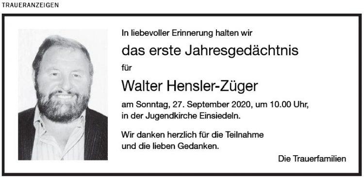 Walter das erste Jahresgedächtnis Hensler-Züger