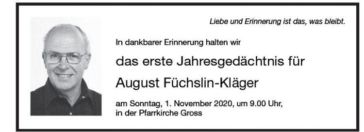 das erste Jahresgedächtnis für  August Füchslin-Kläger